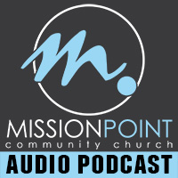 Mission Point Community Church Podcast